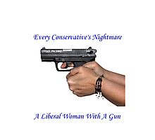 Liberal Woman With A Gun Photographic Print