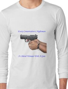 Liberal Woman With A Gun Long Sleeve T-Shirt