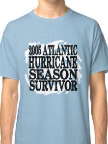2005 Hurricane Season Survivor Classic T-Shirt