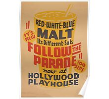 WPA United States Government Work Project Administration Poster 0454 Red White Blue Malt Hollywood Playhouse Poster