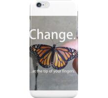 Change.  iPhone Case/Skin