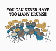 Too Many Drums! by bradyarnold