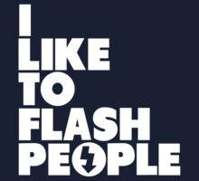 I like to flash people by humerusbone