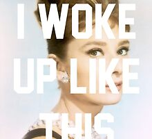 Audrey Hepburn- I woke up like this by winter-soldierr