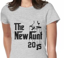 The New Aunt 2015 Womens Fitted T-Shirt