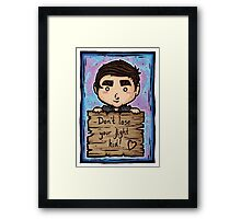 Don't lose your fight kid... Framed Print