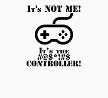 It's The Controller Unisex T-Shirt