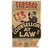 WPA United States Government Work Project Administration Poster 0922 Federal Theatre Counselor at Law Elmer Rice Poster