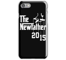The New Father 2015 iPhone Case/Skin