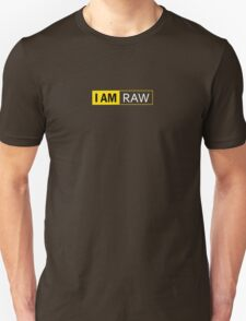 I AM RAW Unisex T-Shirt