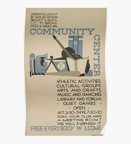 WPA United States Government Work Project Administration Poster 0618 Community Center Poster