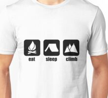 Just eat, sleep and climb. Unisex T-Shirt