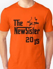 The New Sister 2015 Unisex T-Shirt