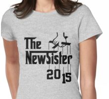 The New Sister 2015 Womens Fitted T-Shirt