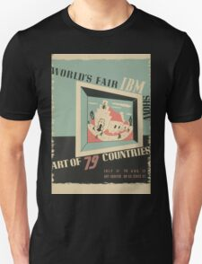 WPA United States Government Work Project Administration Poster 0744 World's Fair IBM Show Unisex T-Shirt
