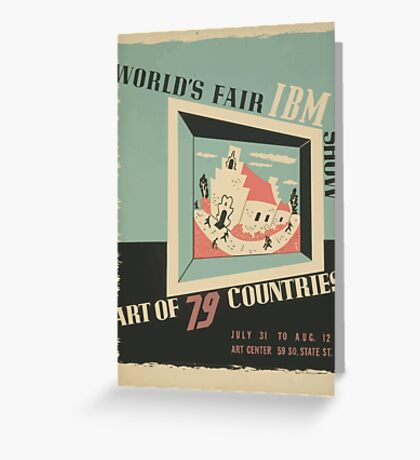 WPA United States Government Work Project Administration Poster 0744 World's Fair IBM Show Greeting Card