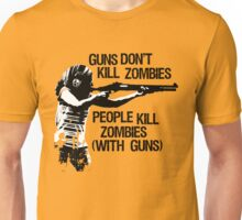 Guns don't kill zombies... (light) Unisex T-Shirt