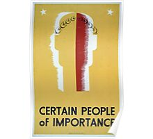 WPA United States Government Work Project Administration Poster 0083 Certain People of Importance Poster