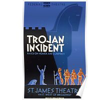 WPA United States Government Work Project Administration Poster 0337 Trojan Incident Saint James Theatre Poster