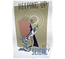 WPA United States Government Work Project Administration Poster 0076 Keeping Up With Science Poster