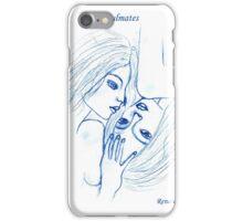 Soulmates..... iPhone Case/Skin