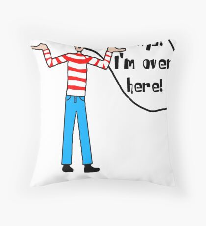 Wally's Here Throw Pillow