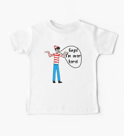 Wally's Here Baby Tee