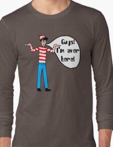 Wally's Here Long Sleeve T-Shirt