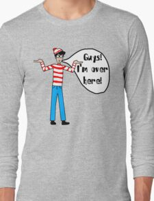Wally's Here Long Sleeve T-Shirt
