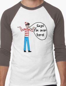 Wally's Here Men's Baseball ¾ T-Shirt