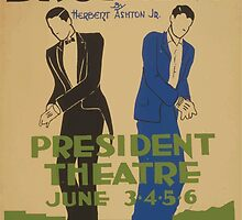 WPA United States Government Work Project Administration Poster 0555 Brothers Herbert Ashton Junior President Theatre by wetdryvac