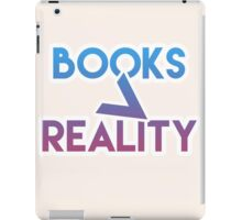Books > Reality iPad Case/Skin