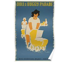 WPA United States Government Work Project Administration Poster 0522 Doll and Buggy Parade Poster