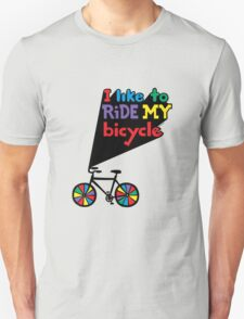 I like to ride my bicycle  T-Shirt