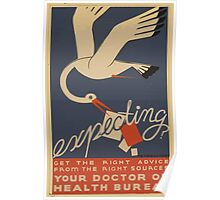 WPA United States Government Work Project Administration Poster 0813 Expecting Get the Right Advice Doctor or Health Bureau Poster