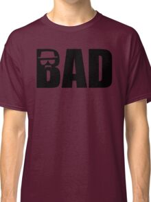 Bad - Breaking Bad Heisenberg Classic T-Shirt