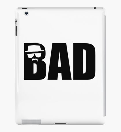 Bad - Breaking Bad Heisenberg iPad Case/Skin