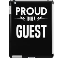 Proud to be a Guest. Show your pride if your last name or surname is Guest iPad Case/Skin
