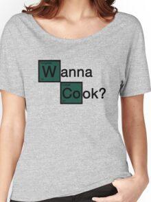 Wanna Cook? Women's Relaxed Fit T-Shirt