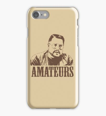 The Big Lebowski Walter Sobchak Amateurs T-Shirt iPhone Case/Skin