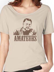 The Big Lebowski Walter Sobchak Amateurs T-Shirt Women's Relaxed Fit T-Shirt