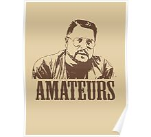 The Big Lebowski Walter Sobchak Amateurs T-Shirt Poster