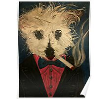 Ziggy The Distinguished Smoking Dog Poster