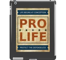 Pro Life Billboard iPad Case/Skin