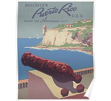 WPA United States Government Work Project Administration Poster 0945 Discover Puerto Rico Where the Americas Meet Poster