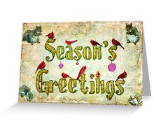 Season's Greetings Card Greeting Card