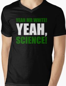 Yeah Mr White! Yeah, Science! Mens V-Neck T-Shirt