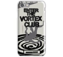 Enter the Vortex Club iPhone Case/Skin