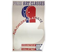 WPA United States Government Work Project Administration Poster 0336 Free Art Classes for Children and Adults Poster