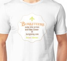 Burketeers support Box Clever! Unisex T-Shirt